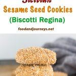 Pinterest long image for Sicilian Sesame Seed Cookies (Biscotti Regina)