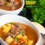Pinterest Image for German Goulash Soup. A hearty soup with onion and peppers as base flavors! You gotta have this ready when the weather gets chilly.