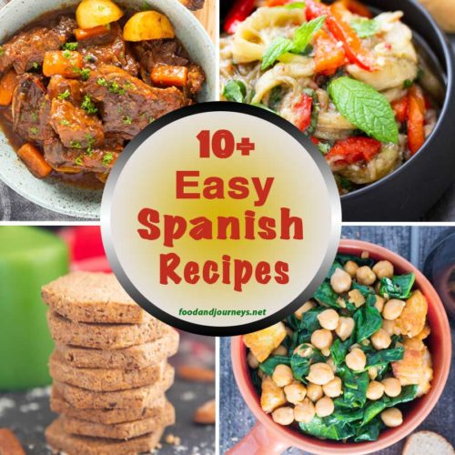 10+ Easy Spanish Recipes For You To Try