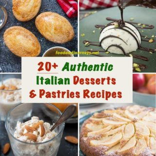 A collage of authentic Italian Desserts and Italian Pastries