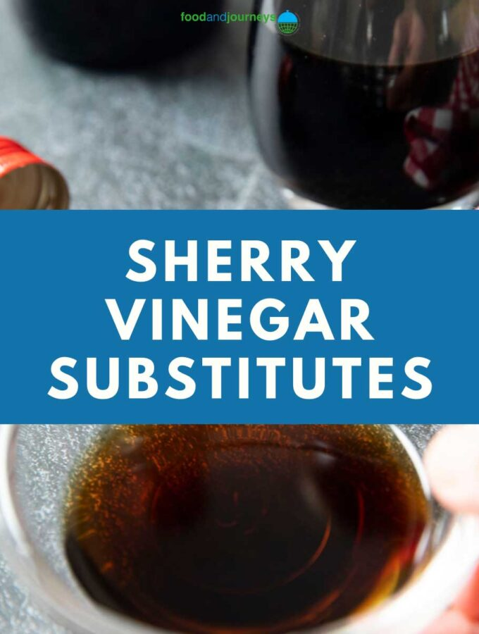 Best Sherry Vinegar Substitute